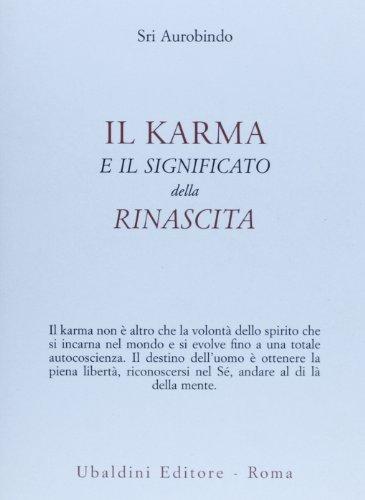 Il karma e il significato della rinascita