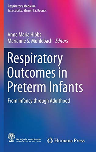 Respiratory Outcomes in Preterm Infants: From Infancy through Adulthood (Respiratory Medicine)