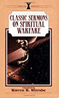 Classic Sermons on Spiritual Warfare (Kregel Classic Sermons Series)