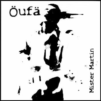 Öufä (Psy-Trance-Goa-Mund-Art)