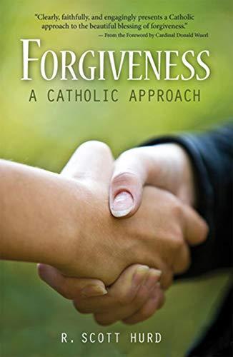 Forgiveness: A Catholic Approach