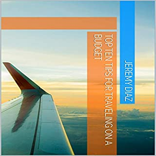 Top Ten Tips for Traveling on a Budget audiobook cover art