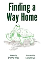 Finding A Way Home