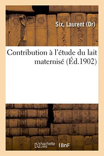 Contribution à l'étude du lait maternisé