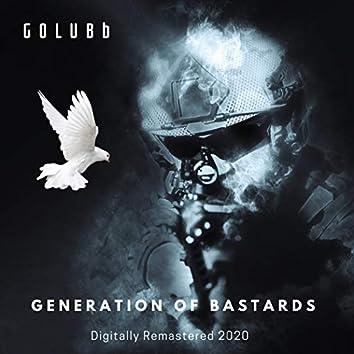 Generation of Bastards (Digitally Remastered 2020)