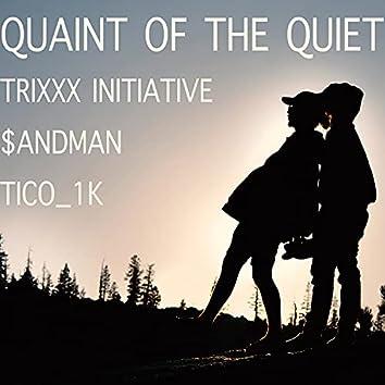 Quaint of the Quiet (Special Version)