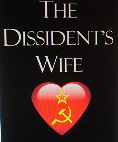 The Dissident's Wife (English Edition)