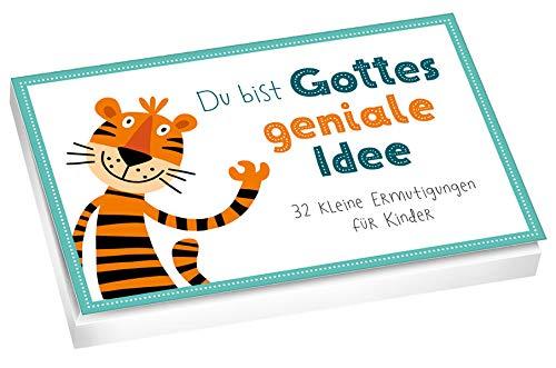 Du bist Gottes geniale Idee - Textkarten: 32 kleine Ermutigungen für Kinder.
