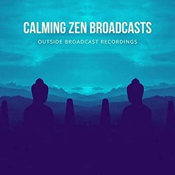 Calming Zen Broadcasts