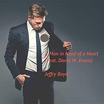 A Man in Need of a Heart