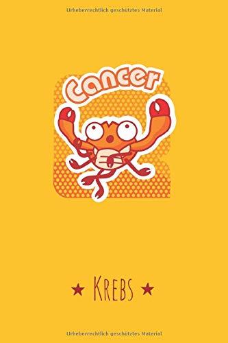 Sternzeichen Krebs - Notizbuch • Journal • Tagebuch: Schönes 120 Seiten starkes Ideenbuch mit persönlichem Tierkreiszeichen im lustigen Cartoon ... (Lustige Cartoon Sternzeichen, Band 7)