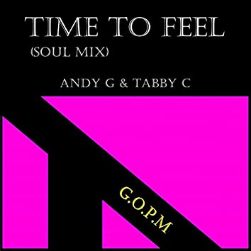Time To Feel (Soul Mix)