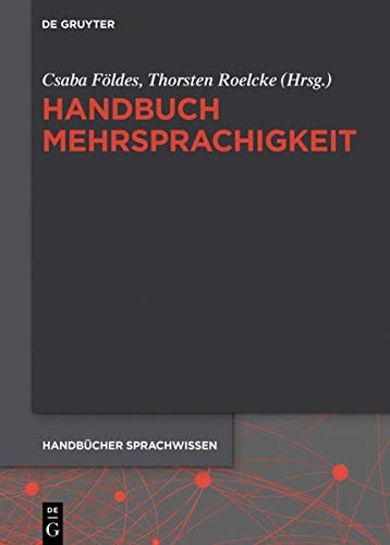 Handbuch Mehrsprachigkeit (Handbücher Sprachwissen (HSW), Band 22)