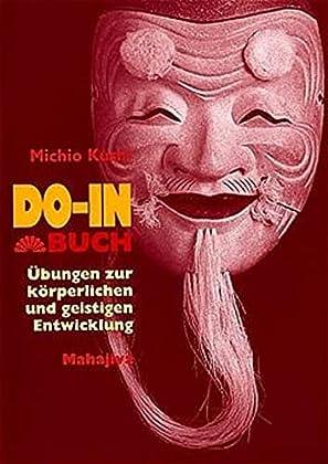 Do-In und Makrobiotik - Das Do-In-Buch - Michio Kushi