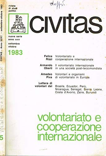 Civitas. Rivista bimestrale di studi politici fondata nel 1919 da Filippo Meda. Anno XXXIV n.5. Volontariato e cooperazione internazionale.