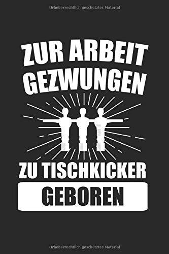 Tischfußball Tischkicker: Tischkicker & Tischfußball Notizbuch 6'x9' Tischfußballer Geschenk für Kneipe & Kickern