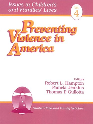 Preventing Violence in America (Iss…