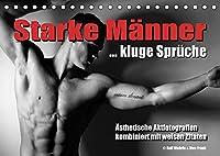 Starke Maenner... kluge Sprueche (Tischkalender 2022 DIN A5 quer): Aesthetische Aktfotografien kombiniert mit weisen Spruechen (Monatskalender, 14 Seiten )