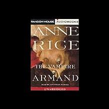 The Vampire Armand: The Vampire Chronicles