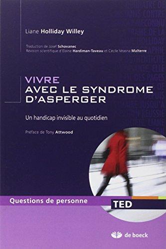 Vivre avec le syndrome d'Asperger; un handicap invisible au quotidien PDF Books