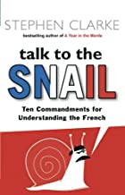 By STEPHEN CLARKE Talk to the Snail (New Ed) [Paperback]