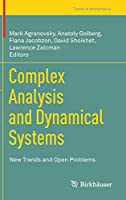 Complex Analysis and Dynamical Systems: New Trends and Open Problems (Trends in Mathematics)