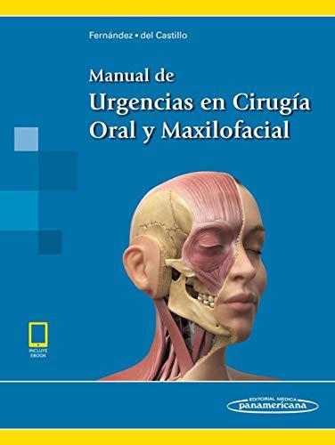 Manual de urgencias en cirugia oral y maxilofacial
