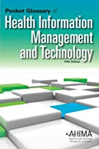 Pocket Glossary of Health Information Management and Technology, Fifth Edition