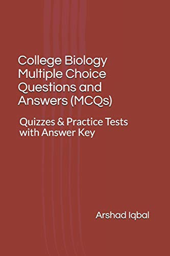 College Biology Multiple Choice Questions and Answers (MCQs): Quizzes & Practice Tests with Answer Key