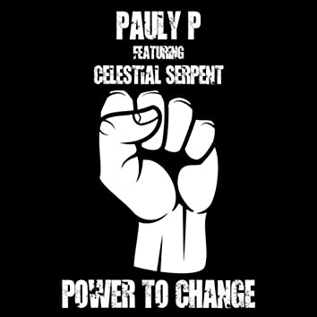 Power to Change (feat. Celestial Serpent)