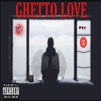 Ghetto Love (feat. Rowdy Mari)