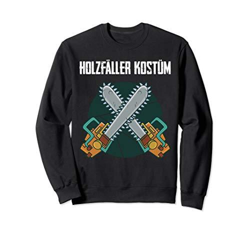 Das Ist Mein Holzfäller Kostüm Kettensäge Axt Verkleidung Sweatshirt