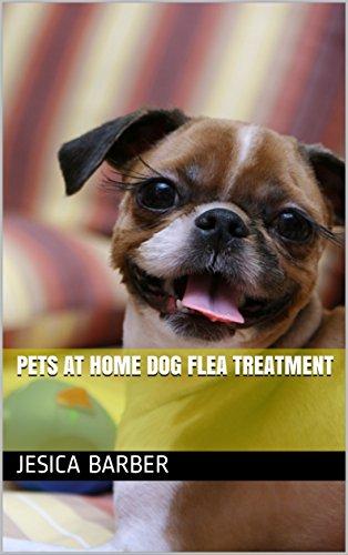 Pets At Home Dog Flea Treatment (English Edition)