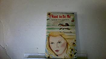 I Want to Be Me - Book #16 of the Wildfire