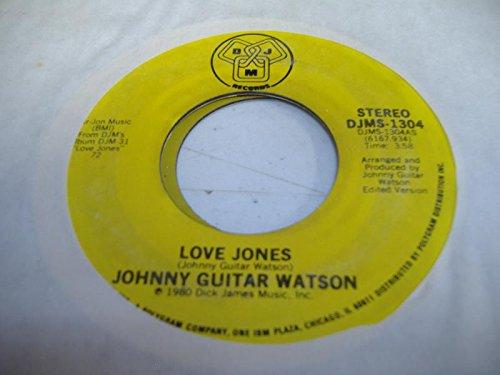 JOHNNY GUITAR WATSON 45 RPM Love Jones / Asante Sana