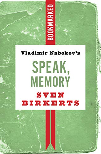 Image of Vladimir Nabokov's Speak, Memory: Bookmarked