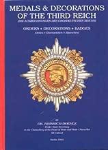 Medals & Decorations of the Third Reich: Badges, Decorations, Insignia = Die Auszeichnungen Des Grossdeutschen Reichs : Orden, Ehrenzeichen, Abzeichen