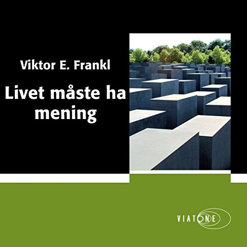 Livet måste ha mening [Man's Search for Meaning] cover art