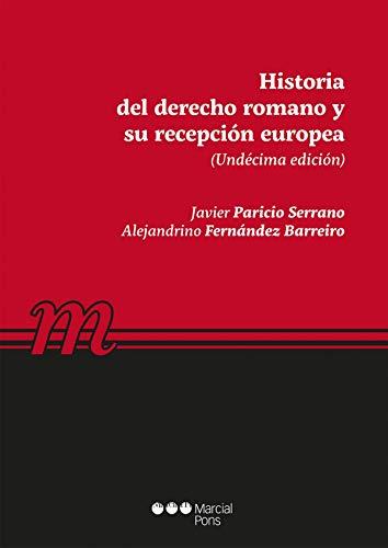 Historia del Derecho romano y su recepción europea (Manuales universitarios)