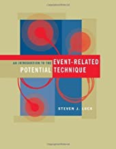 An Introduction to the Event-Related Potential Technique (Cognitive Neuroscience) by Steven J. Luck (2005-08-01)