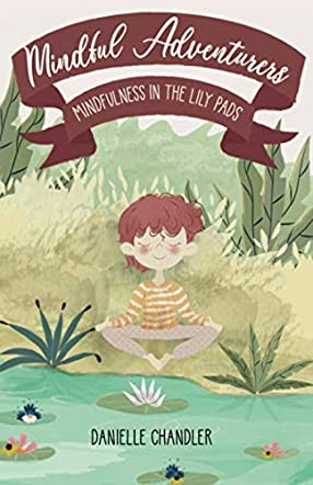 Mindfulness in the Lily Pads