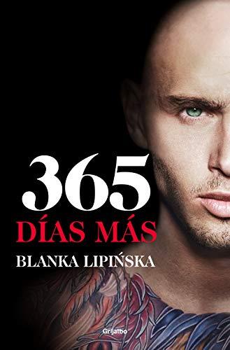 365 días más («Trilogía 365 días»): El desenlace de la novela erótica 365 días, en la que se inspiró la exitosa película emitida por Netflix