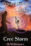 Private Dancer (Wetiko Book 1)