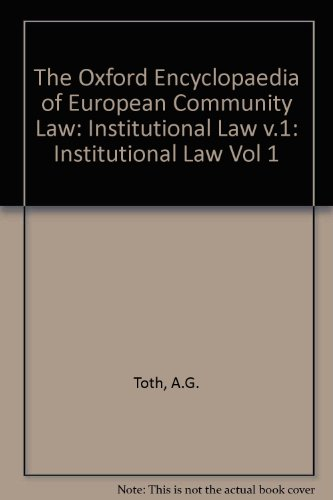 The Oxford Encyclopaedia of European Community Law: Institutional Lawの詳細を見る
