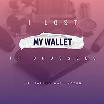 I Lost My Wallet in Brussels