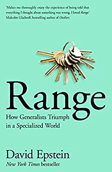 Range: How Generalists Triumph in a Specialized World by [David Epstein]