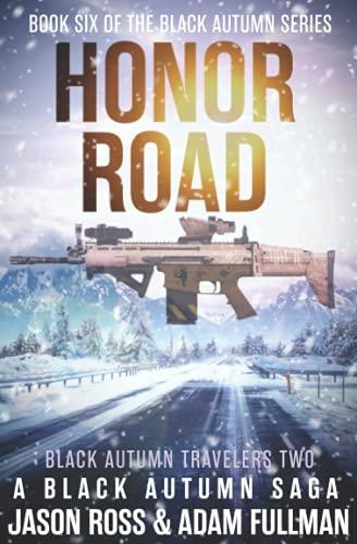 Honor Road: A Black Autumn Saga (The Black Autumn Series)