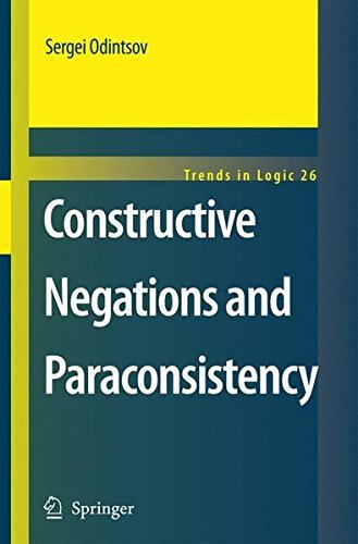 Constructive Negations and Paraconsistency (Trends in Logic Book 26)