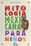 Mitología mexicana para niños