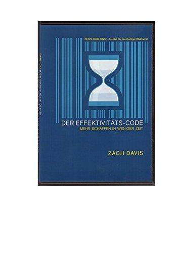 Der Effektivitäts-Code - Mehr schaffen in weniger Zeit [2 DVDs]